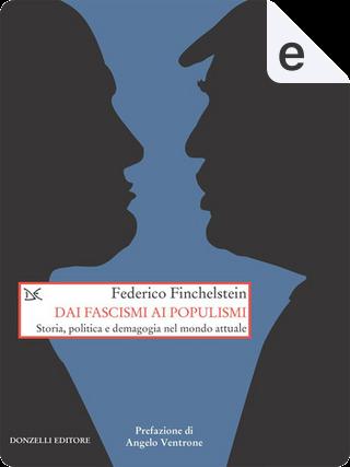 Dai fascismi ai populismi by Federico Finchelstein