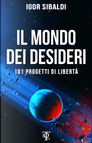 Il mondo dei desideri by Igor Sibaldi