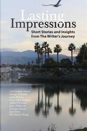 Lasting Impressions by Lori Godsey Anzini