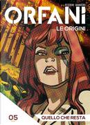 Orfani: Le origini #5 by Roberto Recchioni