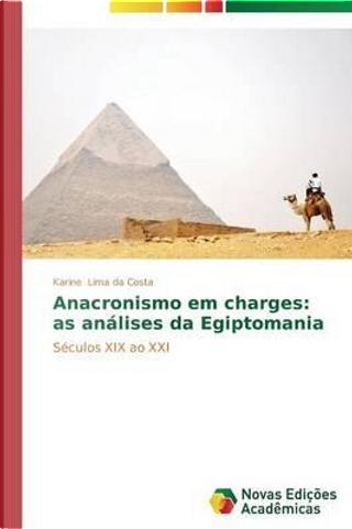 Anacronismo em charges by Karine Lima da Costa