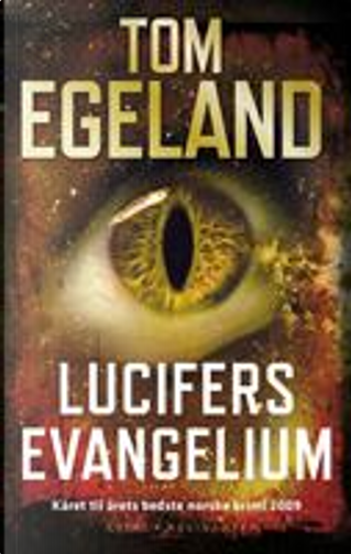 Lucifers evangelium by Tom Egeland