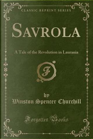 Savrola by Winston Spencer Churchill