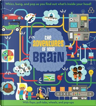 The Adventures of Your Brain by Dan Green