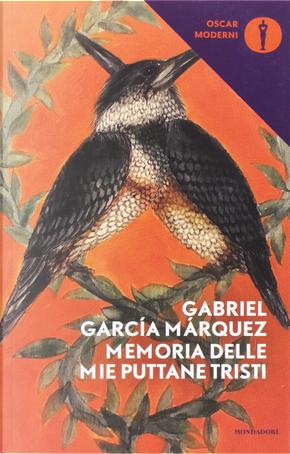 Memoria delle mie puttane tristi by Gabriel Garcia Marquez