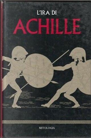 L'ira di Achille by Marcos Jaén Sánchez