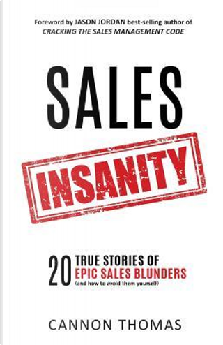 Sales Insanity by Cannon Thomas