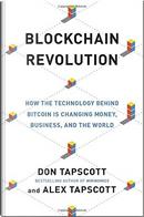 Blockchain Revolution by Alex Tapscott, Don Tapscott