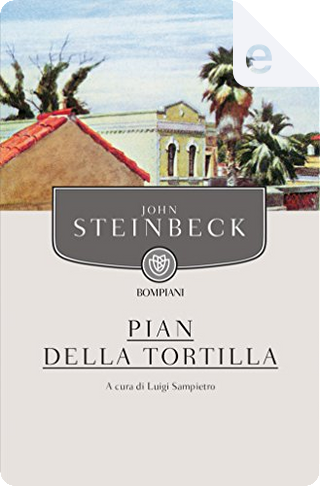Pian della Tortilla by John Steinbeck