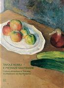Tavole nobili e pietanze quotidiane