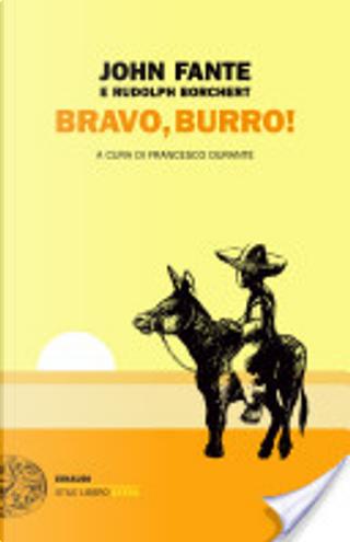 Bravo, burro! by John Fante