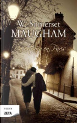 Un Extrano en Paris by William Somerset Maugham