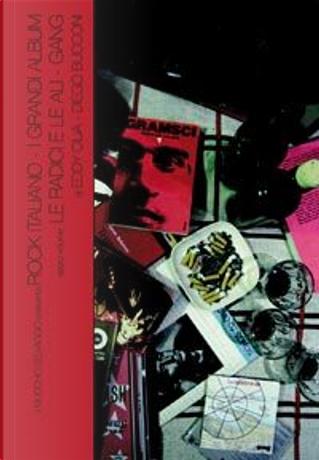 Le radici e le ali - Gang by Eddy Cilìa