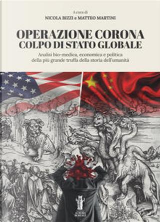 Operazione Corona by Matteo Martini, Nicola Bizzi