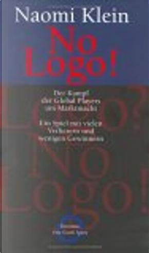 No Logo! by Naomi Klein, Helmut Dierlamm