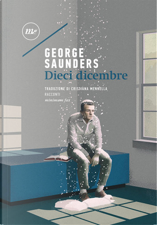 Dieci dicembre by George Saunders