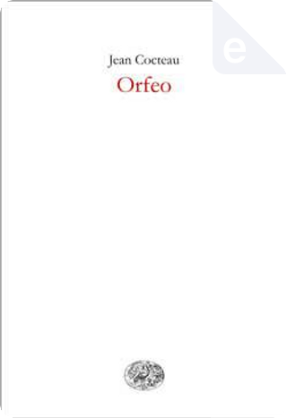Orfeo by Jean Cocteau