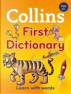 Collins First Dictionary by COLLINS DICTIONARIES