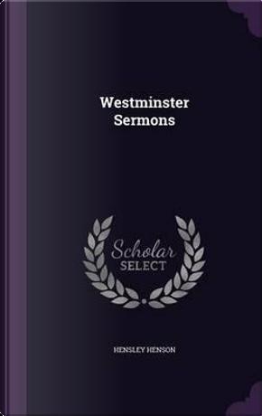 Westminster Sermons by Hensley Henson
