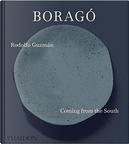 Boragó by Andoni Aduriz, Andrea Petrini, Rodolfo Guzmán