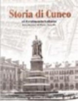 Storia di Cuneo by Ferdinando Gabotto