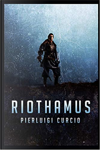 Riothamus by Pierluigi Curcio
