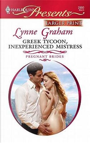 Greek Tycoon, Inexperienced Mistress by Lynne Graham