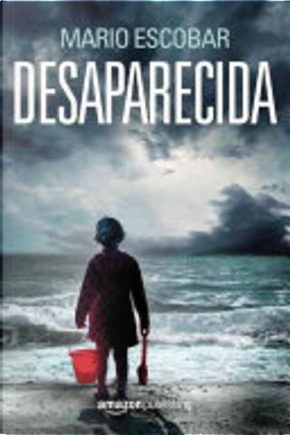 Desaparecida by Mario Escobar