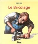 Le Bricolage by Claude Serre