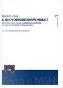 Il nuovo disordine mondiale. Un dialogo sulla guerra, il diritto e le relazioni internazionali by Danilo Zolo
