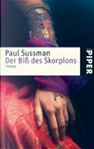 Der Biß des Skorpions. by Paul Sussman, Klaus Timmermann, Ulrike Wasel