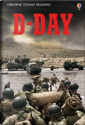 D-Day (Young Reading Series 3) by Henry Brook