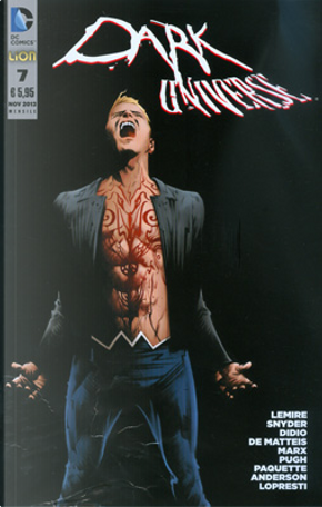 Dark Universe n. 7 by Christy Marx, Dan Didio, J. M. DeMatteis, Jeff Lemire, Scott Snyder