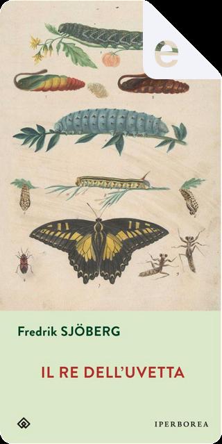 Il re dell'uvetta by Fredrik Sjöberg