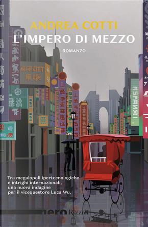 L'impero di mezzo by Andrea Cotti