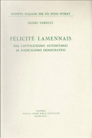Félicité Lamennais by Guido Verucci