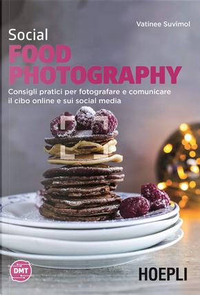Social food photography by Vatinee Suvimol