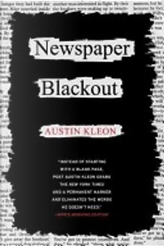Newspaper Blackout by Austin Kleon
