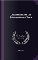 Contributions to the Palaeontology of Iowa by PROFESSOR JAMES HALL