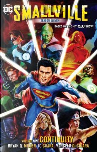 Smallville Season Eleven 9 by Bryan Q. Miller