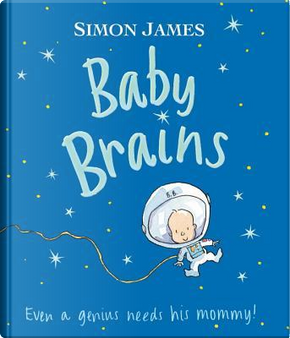 Baby Brains by Simon James