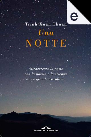 Una notte by Trinh Xuan Thuan