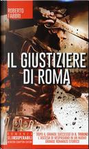 Il giustiziere di Roma by Roberto Fabbri