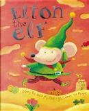Elton the Elf by Lisa Mallen, Rogé