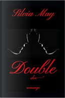 Double by Silvia May