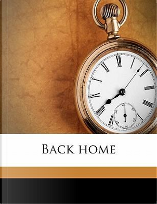 Back Home by Charles Joseph Macconaghy Phillips