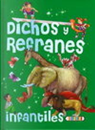 Dichos y refranes infantiles by Carlos Reviejo, Gema Espino