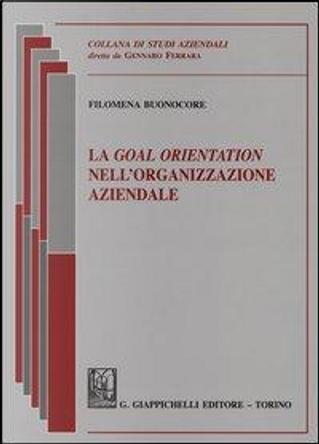 La goal orientation nell'organizzazione mondiale by Filomena Buonocore