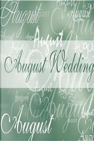 Wedding Journal August Wedding by Distinctive Journals