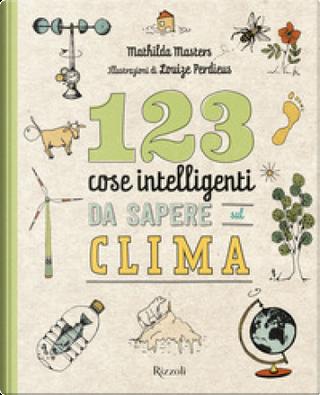 123 cose intelligenti da sapere sul clima by Mathilda Masters